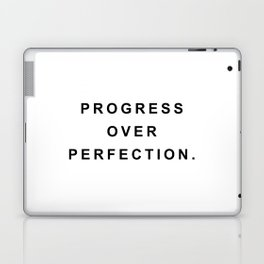 Progress over perfection Laptop & iPad Skin