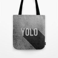 yolo Tote Bags featuring YOLO by Barbo's Art
