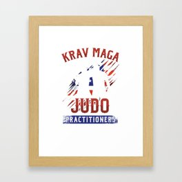 Martial Arts Combat Fighting Military Fighter Krav Maga Because Judo Practitioners Need Heroes Gift Framed Art Print