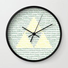 Wisdom Power Courage Wall Clock
