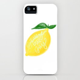 Squeeze the day lemon art iPhone Case