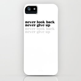 never look back iPhone Case