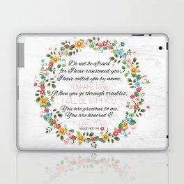 Isaiah 43: 1-4 Laptop & iPad Skin