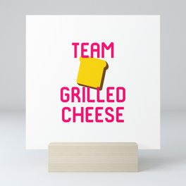 Team Grilled Cheese Foodie Quote Mini Art Print