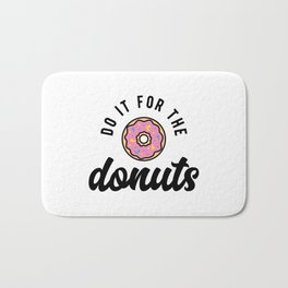 Do It For The Donuts v2 Bath Mat