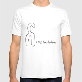 Cats are Assholes T-shirt