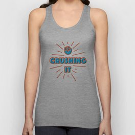 Crushing It Unisex Tank Top