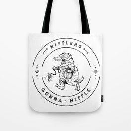 Nifflers Gonna Niffle Tote Bag