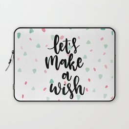 Lets make a wish... Laptop Sleeve