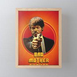 Bad Mother Framed Mini Art Print