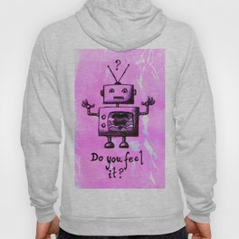 Do You Feel It? Hoody