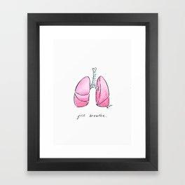 Just Breathe - Pulmonology Framed Art Print