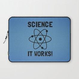 SCIENCE. IT WORKS! Laptop Sleeve