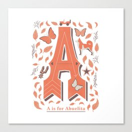 A is for Abuelita Canvas Print