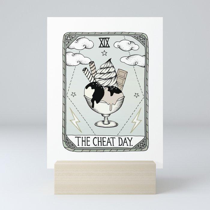 The Cheat Day Mini Art Print