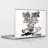alcohol Laptop & iPad Skins featuring let's drink alcohol by Mercy