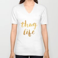 2pac V-neck T-shirts featuring Thug Life by Text Guy