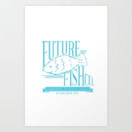 FUTURE FISH CO. Art Print