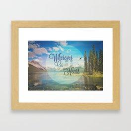 Wherever you go... Framed Art Print
