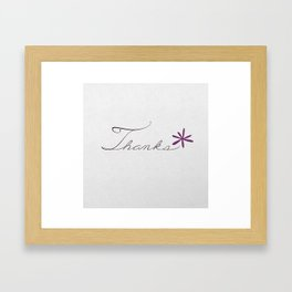 thanks [violet*] Framed Art Print