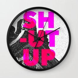 SHUT UP | Part 2. Wall Clock