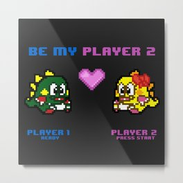Be My Player 2 - Variant B Metal Print