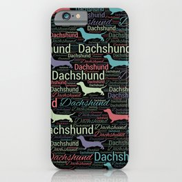 Dachshund silhouette and word art pattern iPhone Case