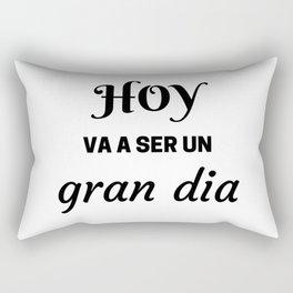 HOY VA A SER UN GRAN DIA - SPANISH Rectangular Pillow