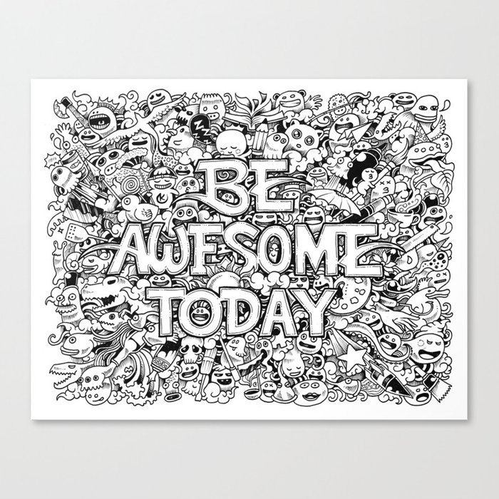 Be Awesome Today! Canvas Print