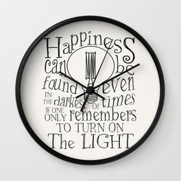 Inspirational Quote - Light - Happiness Wall Clock