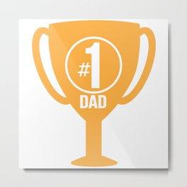 Number One Dad Trophy Metal Print