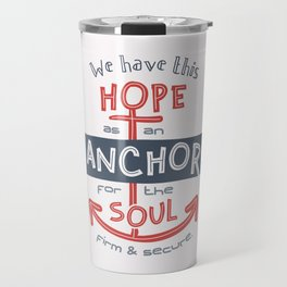 """Anchor for the Soul"" Hand-lettered Bible Verse Travel Mug"