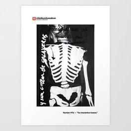 #17a — Tus doscientos huesos Art Print