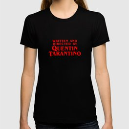 da8b7be96 Written and directed by QUENTIN TARANTINO - RED T-shirt