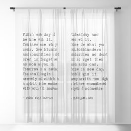 Finish Each Day and be done with it. Sheer Curtain