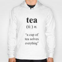 tea Hoodies featuring Tea by cafelab