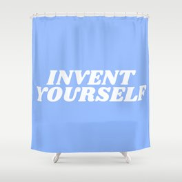 invent yourself Shower Curtain
