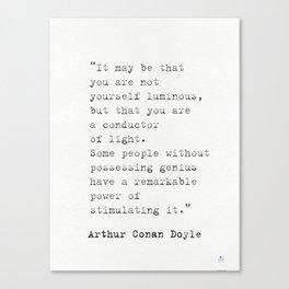 Arthur Conan Doyle quote Canvas Print