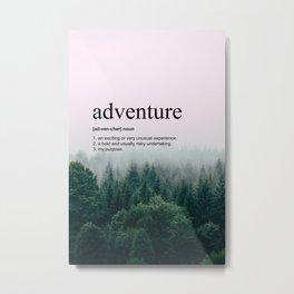 Adventure Definition Metal Print