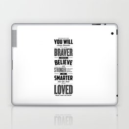 You Are Braver Than You Believe black-white typography poster childrens room nursery wall home decor Laptop & iPad Skin