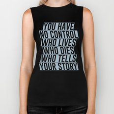 Who Lives, Who Dies, Who Tells Your Story #2 Biker Tank