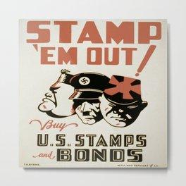 Vintage poster - Stamp 'Em Out Metal Print