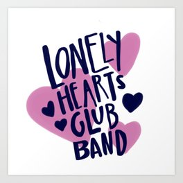 Lonely Hearts Club Band Art Print