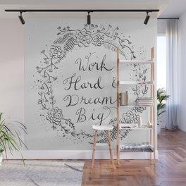 Work Hard & Dream Big Wall Mural