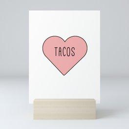 I Love Tacos Heart - Pink Girly Romance Mini Art Print