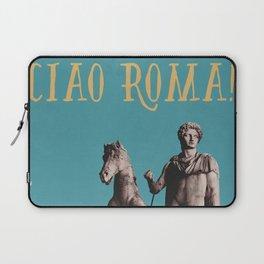 Ciao Roma! Laptop Sleeve
