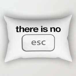 There Is No Escape Rectangular Pillow