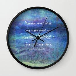CROSS THE OCEAN QUOTE Wall Clock