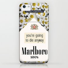 going to die anyway. iPhone 5c Slim Case