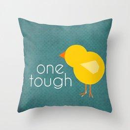 One Tough Chick Throw Pillow